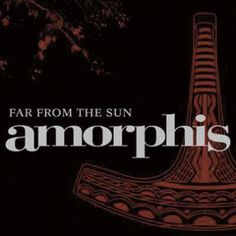 "L'album degli #Amorphis intitolato ""Far From The Sun""."