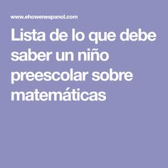 Lista de lo que debe saber un niño preescolar sobre matemáticas