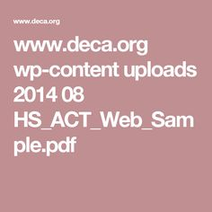 www.deca.org wp-content uploads 2014 08 HS_ACT_Web_Sample.pdf