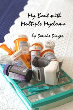 My Bout with Multiple Myeloma