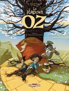 Le Magicien d'Oz by David Chauvel & Enrique Fernandez.