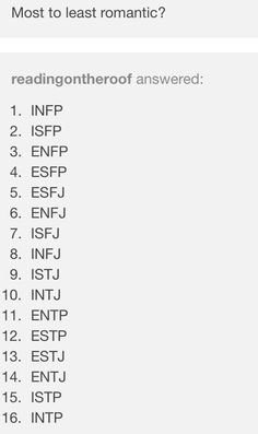 mbti most to least romantic Infj Mbti, Extroverted Introvert, Entp, Meyers Briggs Personality Test, Intp Personality, Myers Briggs Personalities, 16 Personalities, Mbti Charts, V Quote
