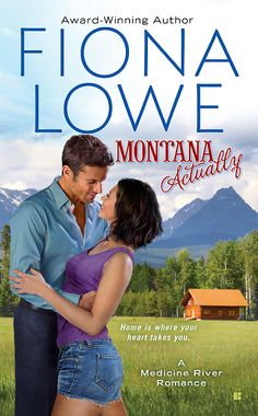 Cover reveal – Montana Actually by Fiona Lowe