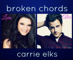 Broken Chords by Carrie Elks casting Broken Chords, Quote Collage, Elks, Ever After, Carrie, Carry On, Book Art, My Books, It Cast