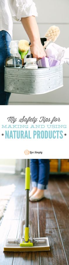 My tips for safely making, keeping, and using natural cleaning and bodycare…