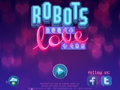 Robots need love too game design