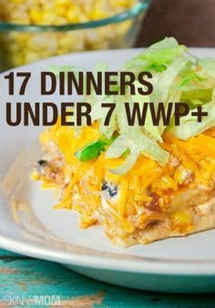 17 under 7 points weight watchers dinners! Great ideas for dinner.