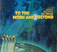 "newhousebooks:  ""To the Moon and Beyond Beyond Beyond Beyond Beyond"" from the Official Guide to the New York World's Fair 64/65"