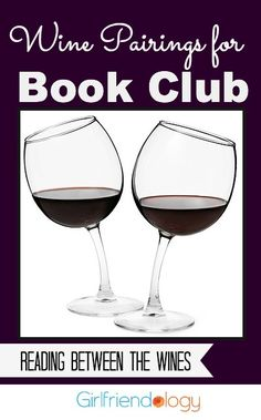 Is yours a Book or a Wine Club?! ;) Wine pairings for book clubs