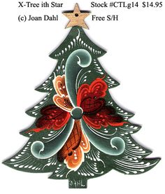 "Christmas Tree With Star  [CTLg14] $14.95  Height: 4"" (10 cm.)   Width: 3-1/4"" (8.5 cm.)   Thickness: 1/8"" (3 mm.)  Painted   by Joan Dahl  Collector Christmas Ornaments Order Unique Hand painted Collector Ornaments today for yourself and as gifts for those persons that have ""everything"".   Under ""Unfinished Ornaments"" we offer unfinished Collector Christmas Ornaments with patterns and color coded instructions. You will also learn how to mix the different families of colors and their values."