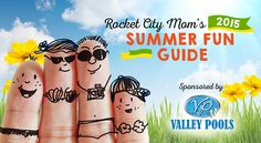 Our annual Summer Activity Guide to Huntsville and Madison County, Alabama will keep your kids and family busy in 2015! All the summer concerts, activities, camps, water parks, festivals, swimming lessons, and MORE are right at your fingertips.