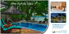 Hilton Seychelles Labriz  5* Travel / Booking date : Till 3rd July 2016 2 Nights in Garden View Villa  Indian Market Only  For B2B rates contact us at contact@akquasun.com Call us at 022 4208 1515 Terms and Conditions Applied  ‪#‎travel‬ ‪#‎holidays‬ ‪#‎nature‬ ‪#‎island‬ ‪#‎resorts‬ ‪#‎traveloffers‬