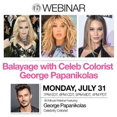 "* WEBINAR: Balayage with Celeb Colorist George Papanikolas July 31st, 7pm Eastern Time, 6pm CDT, 5pm MDT, 4pm PDT Join celebrity colorist George Papanikolas as he shares his top balayage techniques and tips. The in-demand colorist is a favorite among Hollywood ""It"" girls, including Kim, Khloé and Kourtney Kardashian, Hailey Baldwin, Shay Mitchell and Jenna Dewan … >>>"