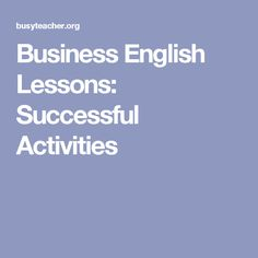 Business English Lessons: Successful Activities