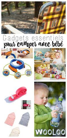 Voici quelques gadgets essentiels pour camper avec bébé.