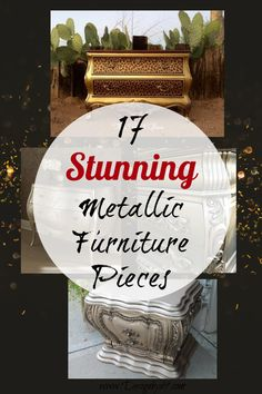 Are you looking for a good metallic finish for your furniture refinishing project. Look no further! Here are 17 stunning finishes to inspire you. includes: Silver, Gold, copper, silver leaf and more! Metal Furniture, Furniture Refinishing, Furniture Makeover, Diy Furniture, Refinished Furniture, Mirrored Furniture, Chair Makeover, Repurposed Furniture, Martha Stewart Paint