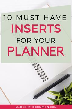 Jul 2019 - 10 Must Have Planner Inserts you can add to any Planner Set-up. The perfect list of planner inserts for all your needs. Read the full list here.