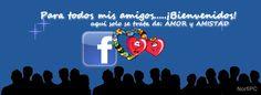 Foto de portada para subir a Facebook, todos mis amigos son bienvenidos
