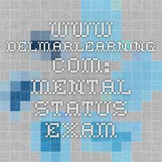www.delmarlearning.com: Mental Status Exam