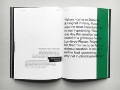 A publication I designed that celebrates the late Adrian Frutiger — a humble and brilliant Swiss type designer who was renown for his beautifully minimal and well balanced type designs.