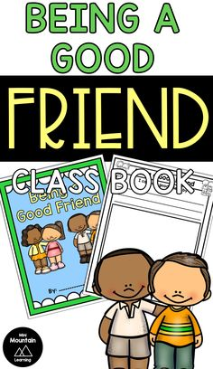 Create a class book about being a good friend with your students. #beingagoodfriendclassbook #friendshipintheclassroom