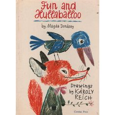 art by Károly Reich (1922-1988) Fun and Hullaballoo / by Magda Donaszy ; drawings by Karoly Reich | Oxfam GB | Shop