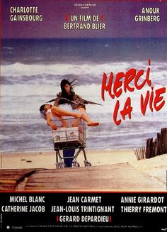 Merci La Vie (1991) de Bertrand Blier, avec Charlotte Gainsbourg, Anouk Grinberg