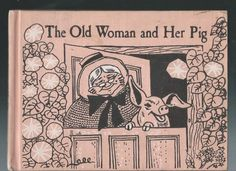 THE OLD WOMAN AND HER PIG -  Paul Galdone  (1960)