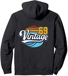 Birthday gift vintage 50 years old 1969 retro design Pullover Hoodie Unique Birthday Gifts, 50th Birthday Gifts, Urban Street Style, Hoodies, Sweatshirts, Fashion Advice, Everyday Fashion, Love Fashion, Retro Vintage