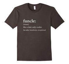 Funcle Shirt - Proud Uncle T-Shirt