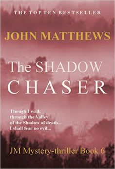 A roller-coaster thrill ride against a backdrop of genetics research straight out of tomorrow's headlines.  The Shadow Chaser (JM Mystery-Thriller Series Book 6) - Kindle edition by John Matthews. Literature & Fiction Kindle eBooks @ .