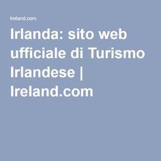 Irlanda: sito web ufficiale di Turismo Irlandese | Ireland.com