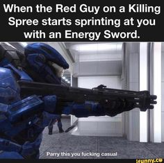 Basically halo in a nutshell~Peter McCain . halo halomemes lol memes fuckingcasusal cripplingdepression why Stupid Funny Memes, Funny Posts, Funny Stuff, Funny Shit, Random Stuff, Hilarious, Best Memes, Dankest Memes, Halo Funny