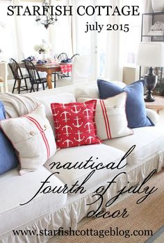 Fourth of July Decor- Starfish Cottage Style - Starfish Cottage