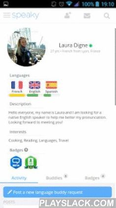 Speaky - Language Exchange  Android App - playslack.com ,  Speaky is a social network and language exchange community to learn languages with native speakers from around the world.  On Speaky you can browse our awesome community to:· Learn and share languages with native speakers using language exchange.· Find language partners in over than 110 languages.· Practice your language skills using our integrated chat · Meet new people and make new friends all around the world. Speaky and our…