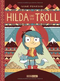Hilda und der Troll: Amazon.de: Luke Pearson, Matthias Wieland: Bücher