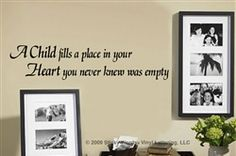 A Child fills a place heart Sticky Words Wall Vinyl Lettering