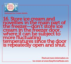 Keep your ice cream ICE COLD by storing it in the main part of your freezer National Ice Cream Month, Home Meals, Freezer, Helpful Hints, Meal Planning, Easy Meals, Cold, Tips, Recipes