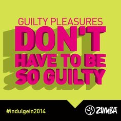 Guilty pleasures don't have to be so guilty. #guiltisso2013 #indulgein2014