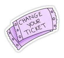 Change Your Ticket Sticker