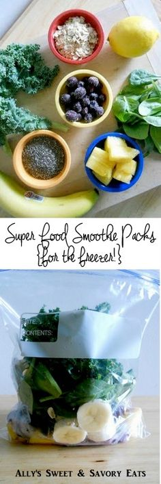 Ally's Sweet and Savory Eats: Super Food Smoothie Packs