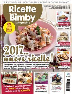 La mia collaborazione rivista ricette per il mio bimby magazine con tre delle mie ricette da realizzare con il vostro bimby, ma anche tante altre ricette Magazine Articles, Antipasto, Biscotti, Yogurt, Waffles, Oatmeal, Food And Drink, Menu, Favorite Recipes