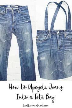 How to Upcycle Jeans Into a Tote Bag • Heather Handmade