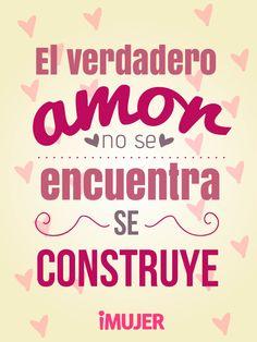 El verdadero amor se construye