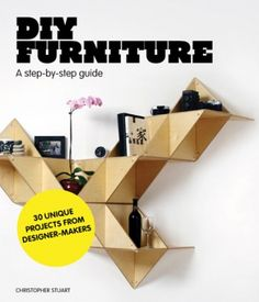 Featuring 30 designs by leading designer-makers from around the world DIY Furniture shows you how to use simple techniques to make stunning designer furniture from scratch.