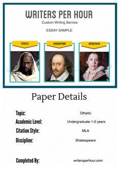 Essay written for undergraduate studets on Othello by Shakespeare. MLA citation…