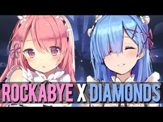 Nightcore - Rockabye // Diamonds (Switching Vocals) ✔ - YouTube