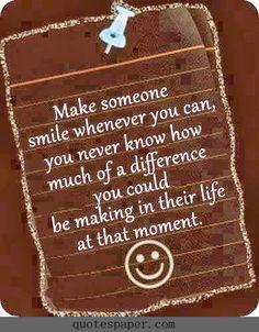 Make someone smile :)