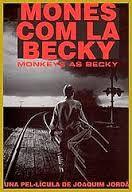 Mones com la Becky [Vídeo-DVD] / Joaquín Jordá e Núria Villazán
