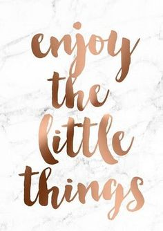 Copper Foil with Marble Background A4 Poster 'Enjoy the Little Things' | The Bowery